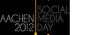 Social Media Day Aachen 2012 – Erste Impressionen