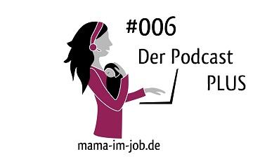 """S. Faltmann auf """"Working Mum plus"""" mit Petra A. Bauer"""