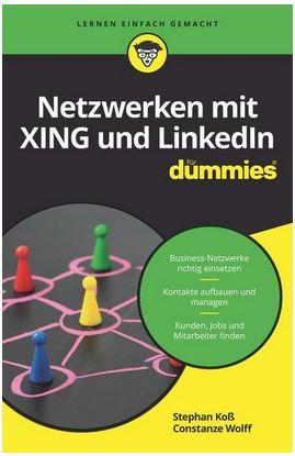 """Buchbesprechung """"Netzwerken mit XING und LinkedIn für dummies"""""""